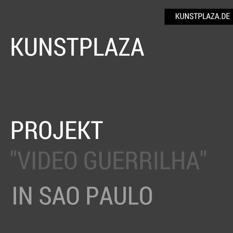Projekt Video Guerrilha in Sao Paulo