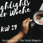 Der Wochenrückblick zur KW 29