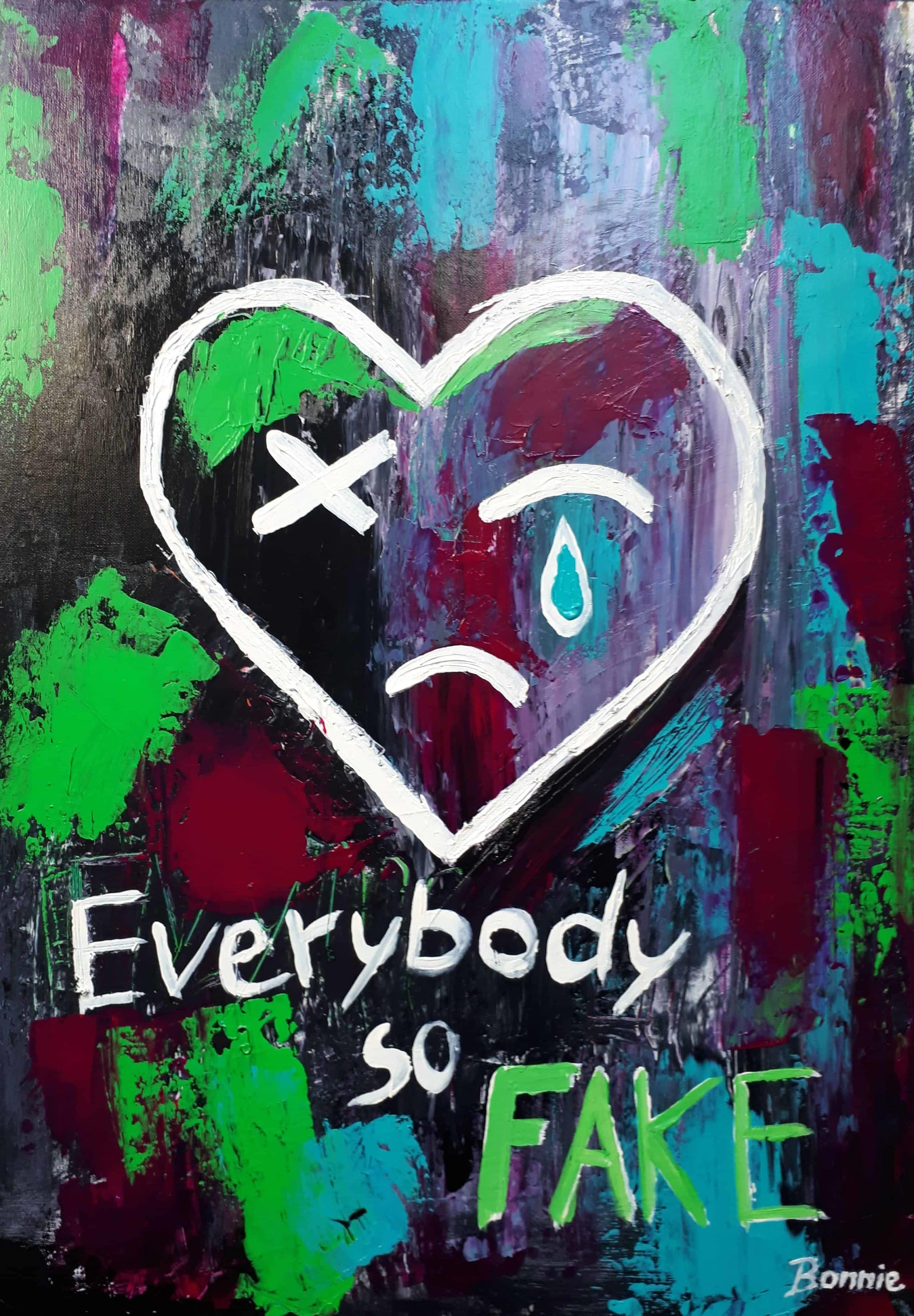 "Acrylbild ""Everybody so FAKE"" (2018) von Bonnie (Unikat)"