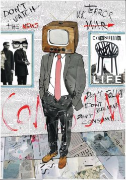 """Don`t Consume"" - Mixed Media Collage von Keith Mcbride"